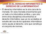 qu es el derecho inform tico o derecho de la inform tica