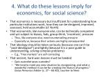4 what do these lessons imply for economics for social science