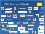 1500 customers worldwide