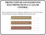 protecci n de los elementos electr nicos en la caja de control