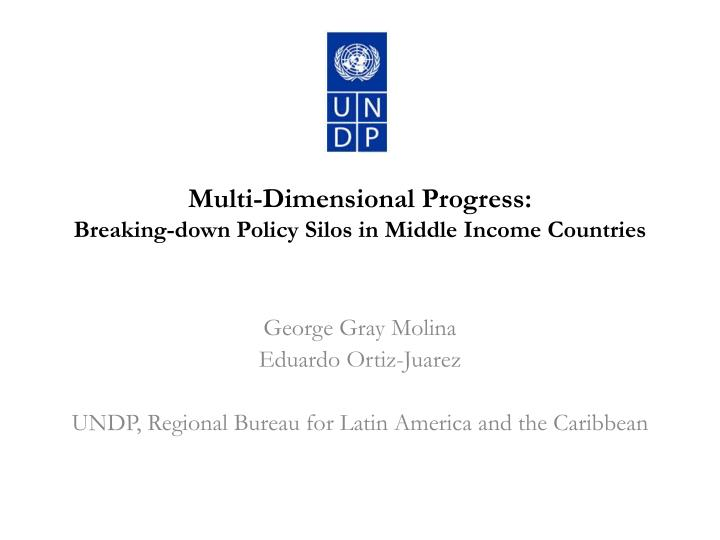multi dimensional progress breaking down policy silos in middle income countries n.