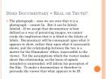 does documentary real or truth