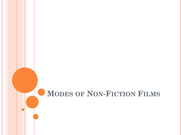 modes of non fiction films n.