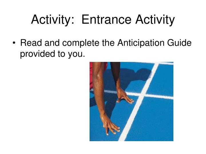 activity entrance activity n.