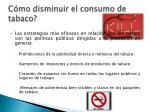 c mo disminuir el consumo de tabaco