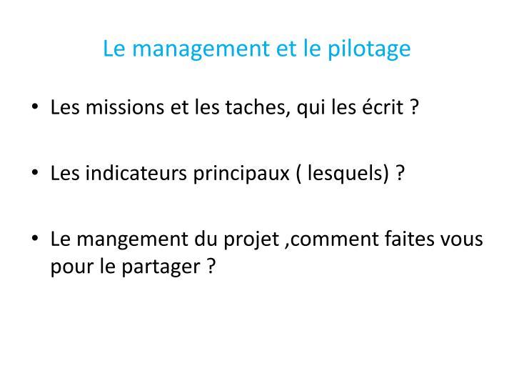 Le management et le pilotage