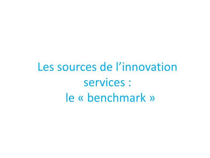 Les sources de l'innovation