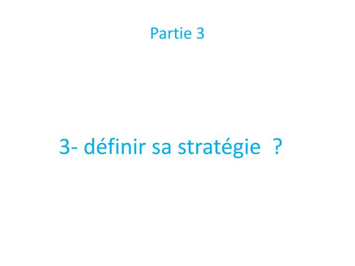 Partie 3