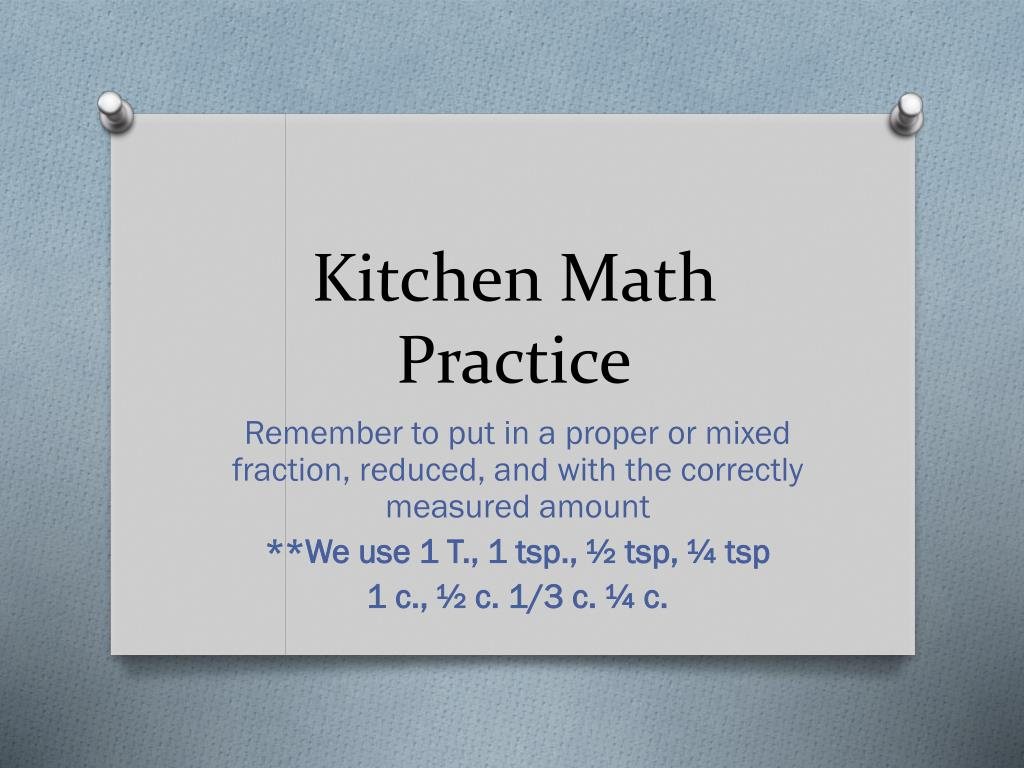 Ppt Kitchen Math Practice Powerpoint Presentation Free Download Id 2243947