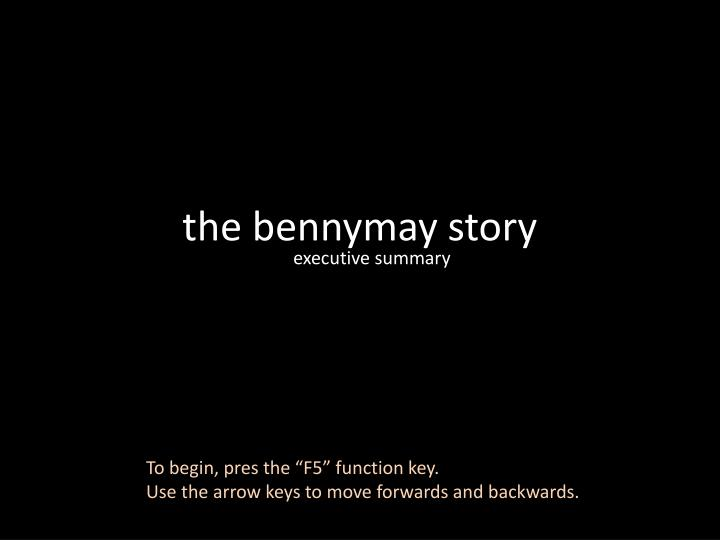 the bennymay story n.