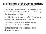 brief history of the united nations source http www un org en aboutun history index shtml