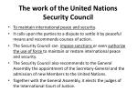 t he work of the united nations security council