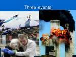 three events