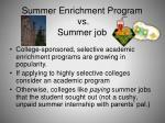 summer enrichment program vs summer job