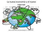 la nueva econom a y el nuevo internet