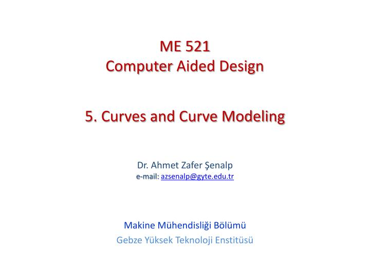 5 curves and curve modeling n.
