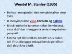 wendel m stanley 1935