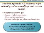 federal agenda all students high school graduates college and career ready