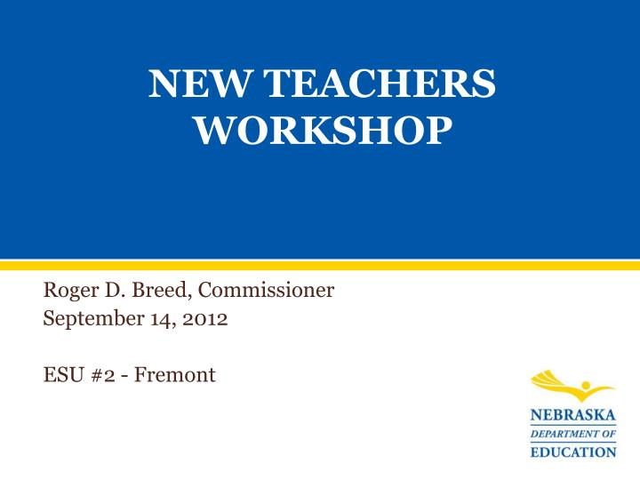 new teachers workshop n.