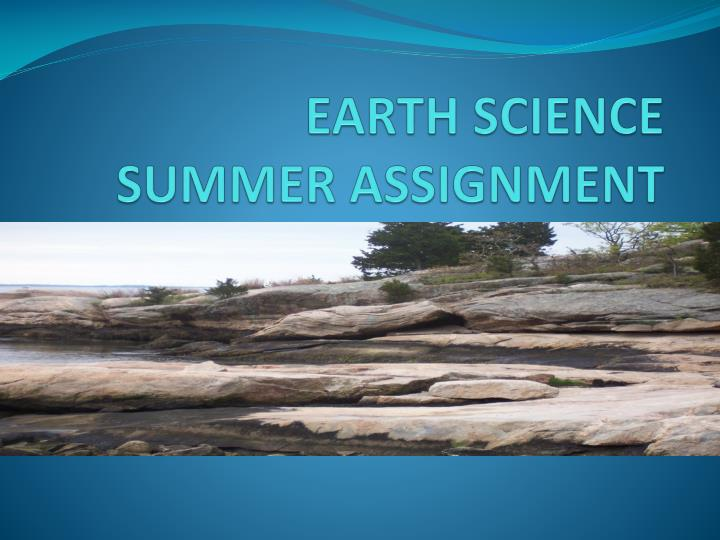 earth science summer assignment n.