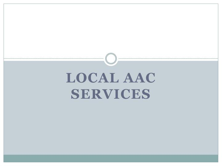 Local AAC Services