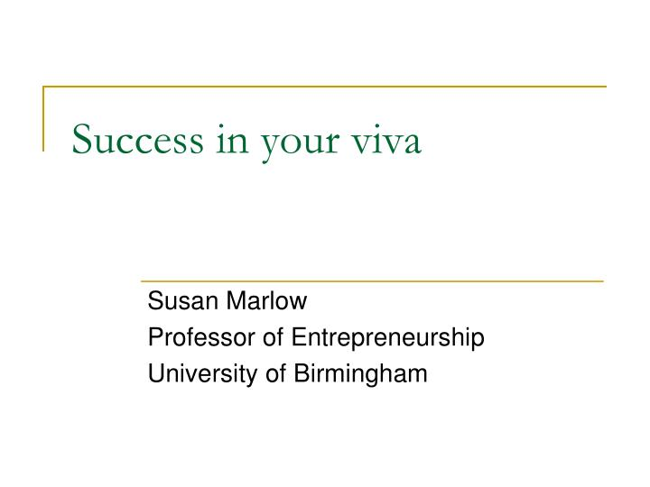 success in your viva n.