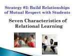 strategy 2 build relationships of mutual respect with students