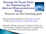 strategy 4 teach tools for negotiating the abstract representational world