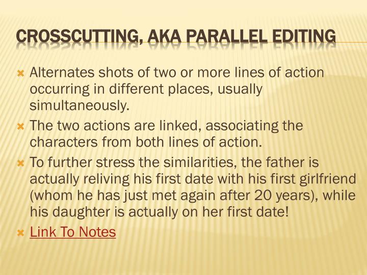Crosscutting aka parallel editing