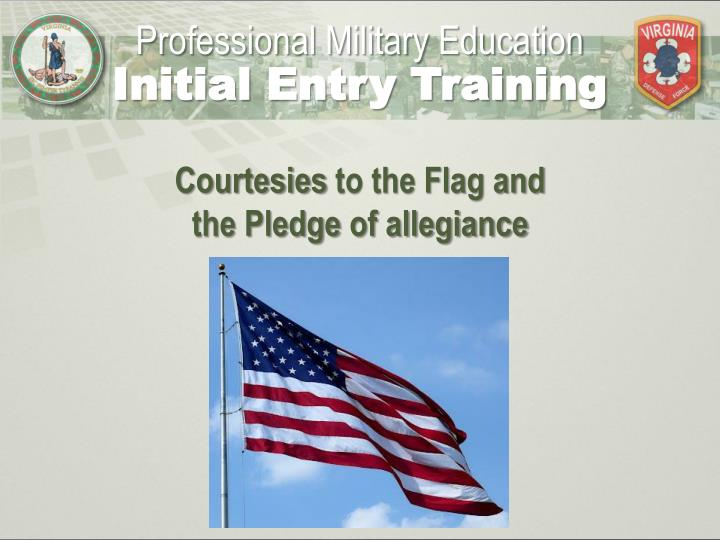 courtesies to the flag and the pledge of allegiance n.