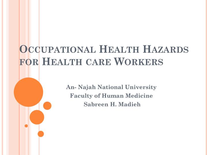 occupational health hazards for health care workers n.