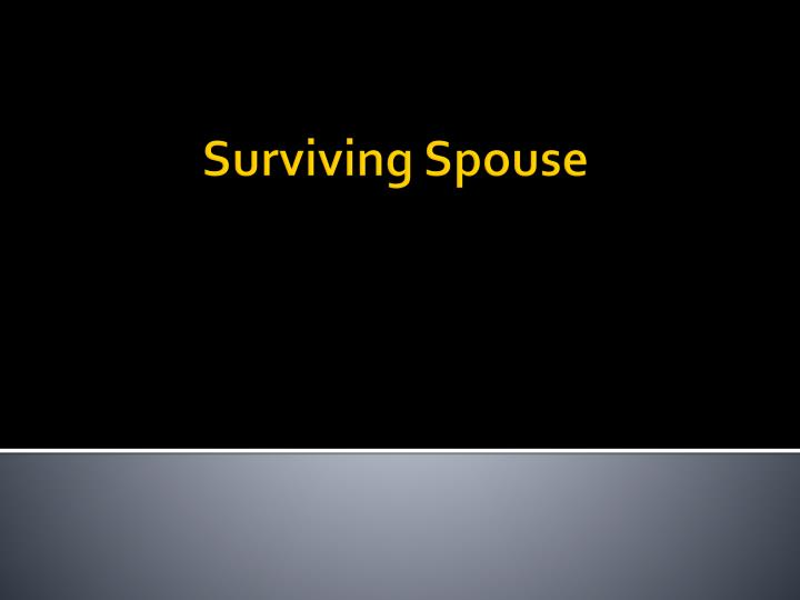 surviving spouse n.