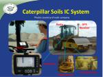 caterpillar soils ic system