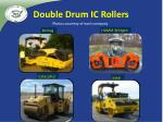 double drum ic rollers