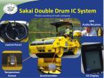 sakai double drum ic system