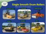 single smooth drum rollers