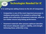 technologies needed for ic