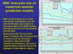 nhc forecasts rely on numerical weather prediction models
