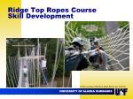ridge top ropes course skill development