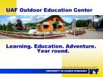 uaf outdoor education center