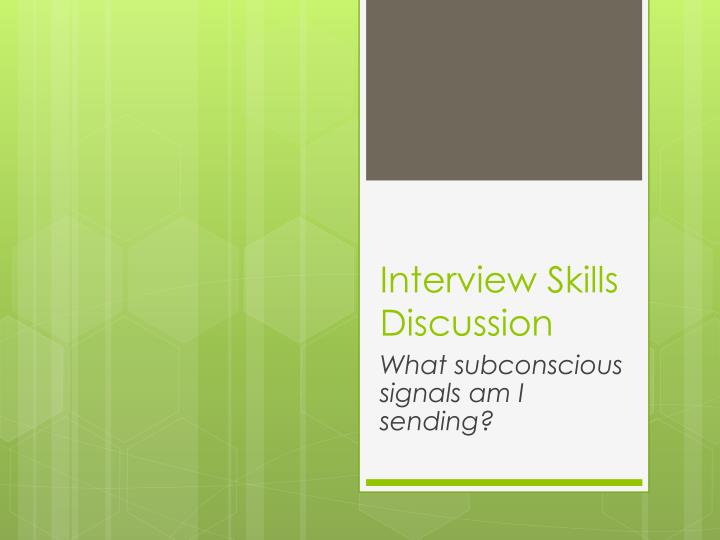 interview skills discussion n.