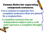 comma rules for separating compound sentences