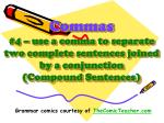 commas 4 use a comma to separate two complete sentences joined by a conjunction compound sentences