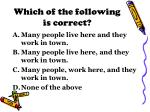 which of the following is correct