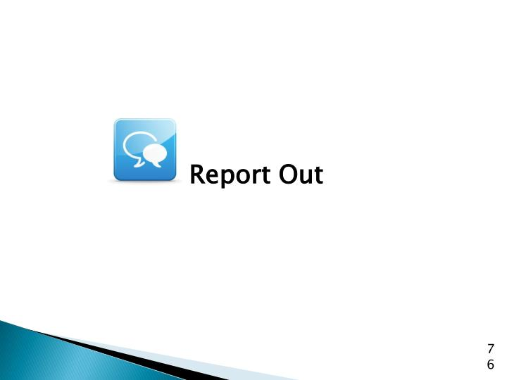 Report Out