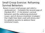 small group exercise reframing survival behaviors