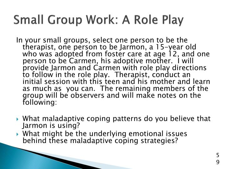Small Group Work: A Role Play