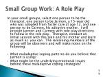 small group work a role play