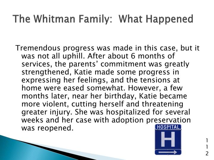 The Whitman Family:  What Happened