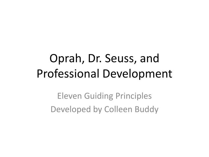 oprah dr seuss and professional development n.